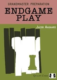 Grandmaster preparation: Endgame play