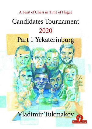 Candidates Tournament 2020 - Part 1 - Yekaterinburg