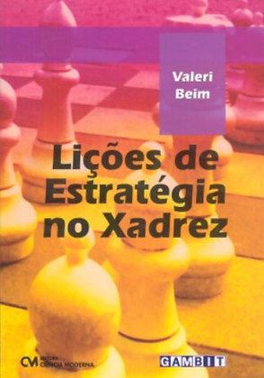 Lições De Estrategia No Xadrez