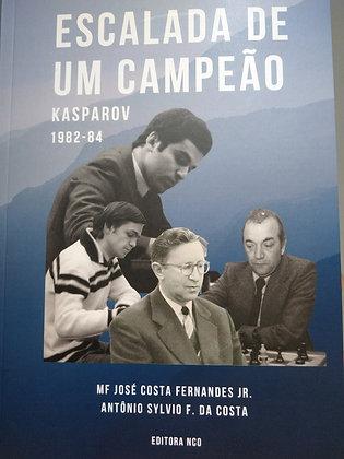 Escalada de um campeão - Kasparov 1982-84