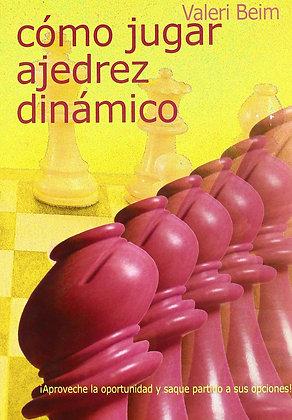 Como jugar ajedrez dinamico