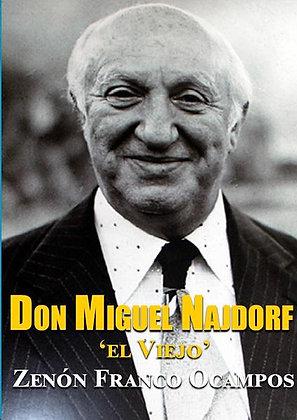 """Don Miguel Najdorf, """"El Viejo"""""""