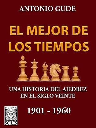 El Mejor de los Tiempos, 1901-1960