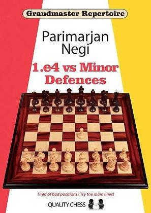1.e4 vs Minor defences - Parimarjan Negi