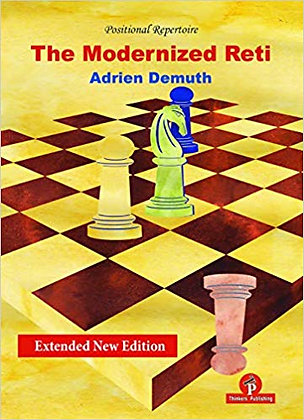 The Modernized Reti: Extended New Edition