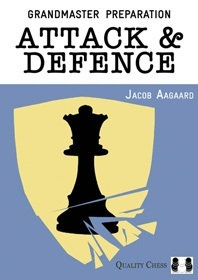 Grandmaster preparation: Attack and defence