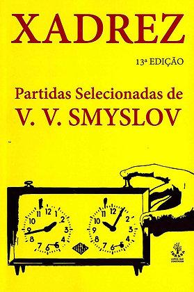 Xadrez: Partidas selecionadas de V. V. Smyslov