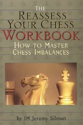 How to reasses your chess - Workbook
