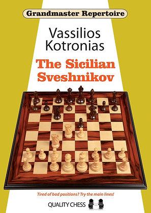 Grandmaster Repertoire: The Sicilian Sveshnikov