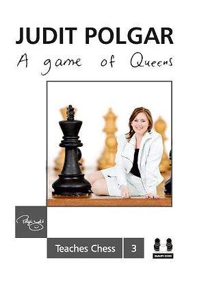 A Game of Queens - Judit Polgar Teaches Chess 3