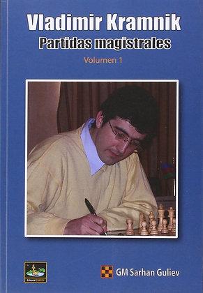 Vladimir Kramnik: Partidas magistrales, Vol. 1