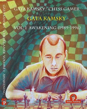Gata Kamsky - Chess Gamer, Volume 1: The Awakening (1989-1996)