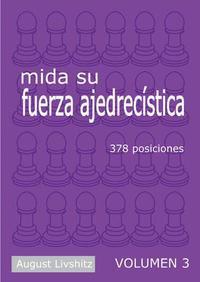 Mida su fuerza ajedrecistica, Vol. 3 - Livshitz