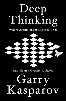 Deep thinking - Garry Kasparov