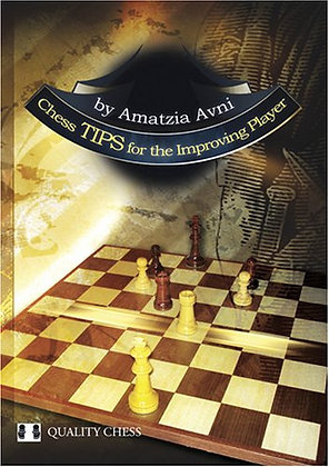 Chess Tips for the Improving Player