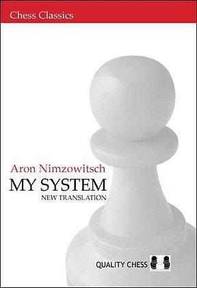 My system - Nimzowitsch