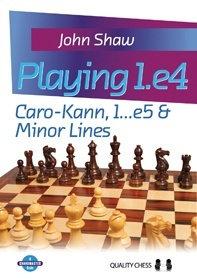 Playing 1.e4 - Caro-Kann, 1...e5 and Minor Lines