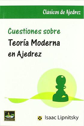 Cuestiones sobre teoria moderna en ajedrez - Lipnitsky