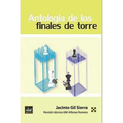 Antologia de los finales de torre - J.C.Sierra