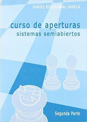 Curso de aperturas - Sistemas semiabertos, Vol. 2