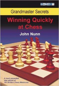 Winning quickly at chess - John Nunn