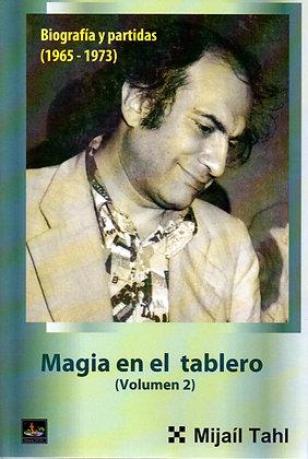 Magia en el tablero 2 - Mikhail Tal