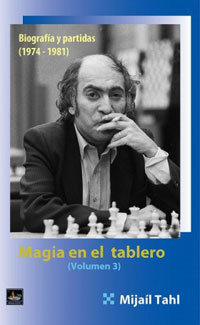 Magia en el tablero 3 - Mikhail Tal