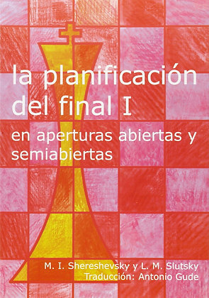 La planificacion del final, Vol. 1