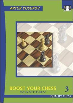 Boost your chess, Vol. 3 - Yusupov