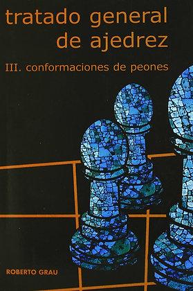 Tratado general de ajedrez, Vol.3 - Roberto Grau