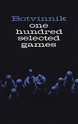 One hundred selected games - Botvinnik