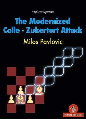 The Modernized Colle-Zukertort Attack