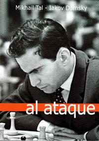 Al ataque - Mikhail Tal