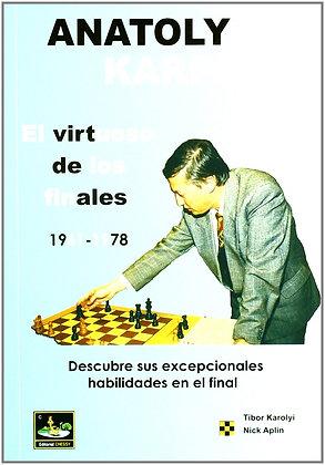 Anatoly Karpov - El virtuoso de los finales, Vol.1
