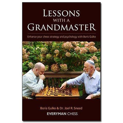 Lessons with a grandmaster - B.Gulko, J.Sneed