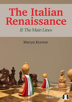 The Italian Renaissance II: The Main Lines