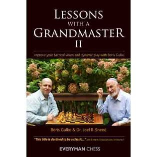 Lessons with a grandmaster II - B.Gulko, J.Sneed