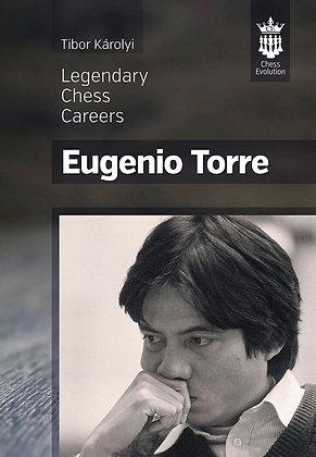 Legendary chess careers: Eugenio Torre