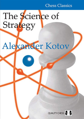 The Science of Strategy - Kotov