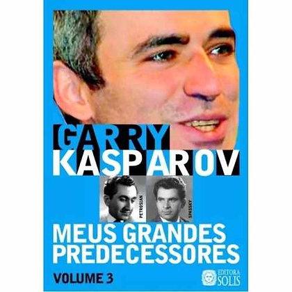 Meus grandes predecessores 3 - Garry Kasparov