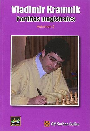 Vladimir Kramnik: Partidas magistrales, Vol. 2
