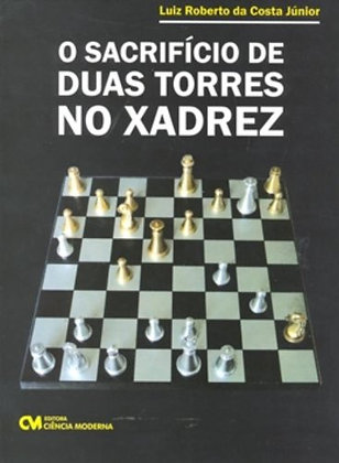 O sacrificio de duas torres no xadrez