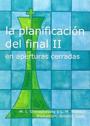 La planificacion del final, Vol. 2