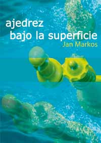 Ajedrez Bajo la Superficie