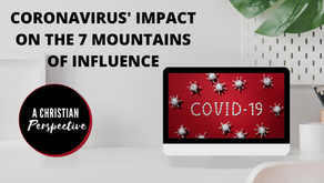 7 Mountains of Influence & COVID-19