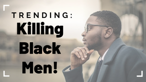 The Trend: Killing of Black Men