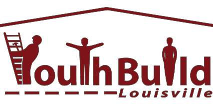 YouthBuild Louisville - Spring '18