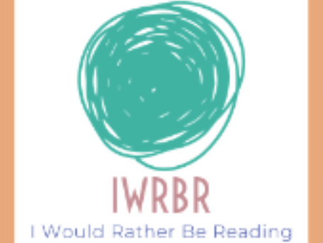 I Would Rather Be Reading - Spring '21