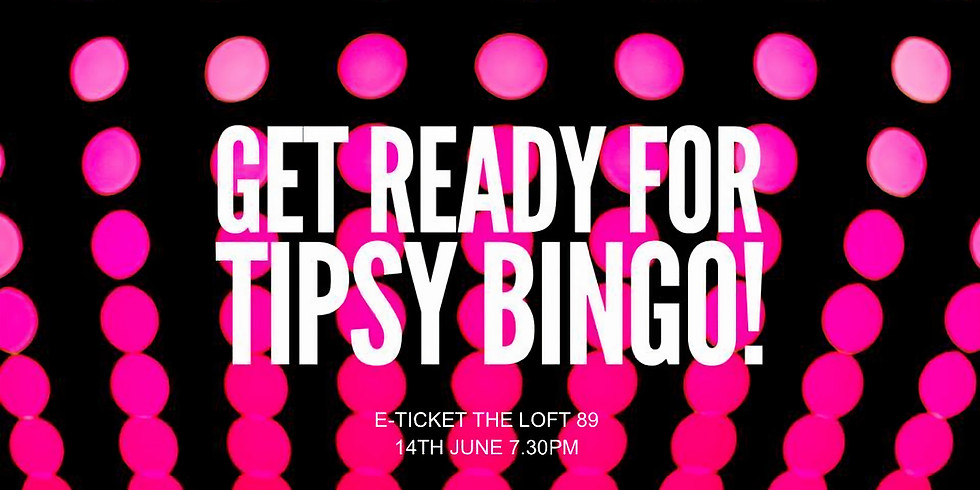 TIPSY BINGO SEPTEMBER 6TH // SOLD OUT
