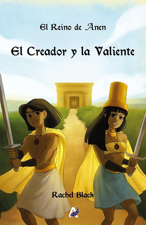 El Reino de Anen. El Creador y la Valiente